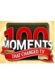 100 Moments That Changed TV