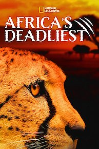 Africa's Deadliest