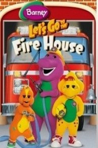 Barney: Let's Go to the Fire House