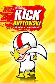 Kick Buttowski - Suburban Daredevil