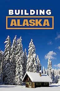 watch building alaska online full episodes of season 9 to 1 yidio. Black Bedroom Furniture Sets. Home Design Ideas