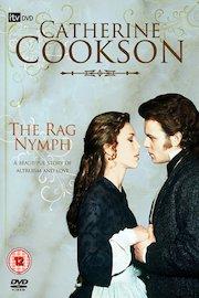 Catherine Cookson's The Rag Nymph