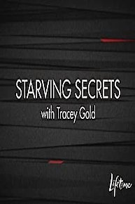 Starving Secrets with Tracey Gold