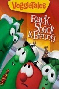 VeggieTales: Rack, Shack and Benny