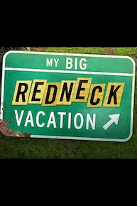 My Big Redneck Vacation