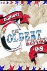The Colbert Report: Colbest '08