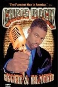 Chris Rock, Bigger & Blacker