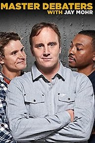 Master Debaters With Jay Mohr