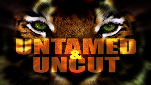 watch untamed and uncut full episodes free