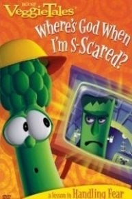 VeggieTales: Where's God When I'm Scared?