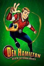 Dex Hamilton: Alien Entomologist