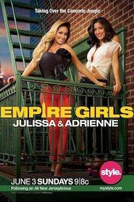Empire Girls: Julissa & Adrienne