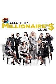 The Amateur Millionaires Club