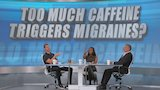 Watch The Doctors - Three Cups of Coffee Can Trigger Migraines? Online