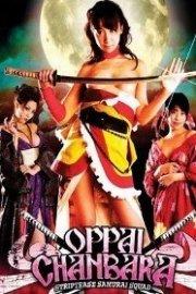 Oppai Chanbara - Striptease Samurai Squad
