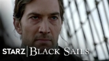 Watch Black Sails - Black Sails | Season 4, Episode 10 Preview | STARZ Online