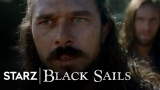 Watch Black Sails - Black Sails | Episode 406 Preview | STARZ Online