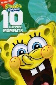 SpongeBob Squarepants, 10 Happiest Moments