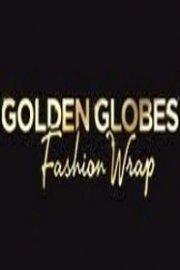 Golden Globes Fashion Wrap