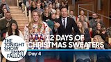 Watch Late Night with Jimmy Fallon - 12 Days of Christmas Sweaters 2017: Day 4 Online