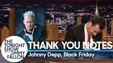 Watch Late Night with Jimmy Fallon - Thank You Notes: Johnny Depp, Black Friday Online