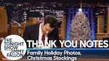 Watch Late Night with Jimmy Fallon - Thank You Notes: Family Holiday Photos, Christmas Stockings Online