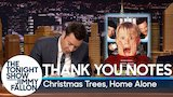 Watch Late Night with Jimmy Fallon - Thank You Notes: Christmas Trees, Home Alone Online