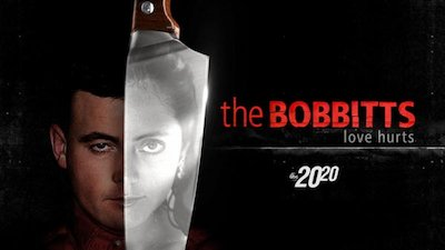 20/20 - The Bobbitts: Love Hurts