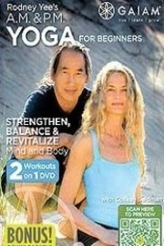 Rodney Yee's A.M. & P.M. Yoga for Beginners