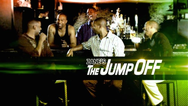 Zane The Jump Off Full Episodes