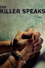 The Killer Speaks