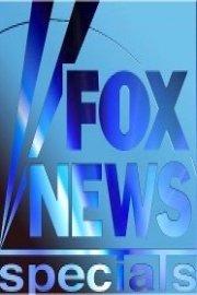Fox News Specials
