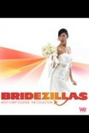 Bridezillas, Boot Camp Couples - The Collection