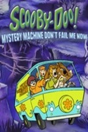 Scooby-Doo! Mystery Machine Don't Fail Me Now