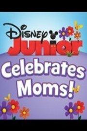 Disney Junior Celebrates Moms!