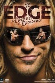 WWE Edge: A Decade of Decadence