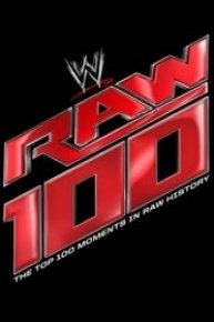 WWE: The Top 100 Moments in Raw History