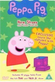 Peppa Pig, New Shoes and Other Stories