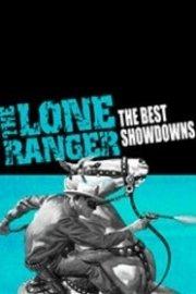 The Lone Ranger: The Best of Showdowns