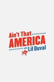Ain't That America with Lil Duval