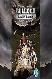 The Bulloch Family Ranch