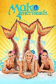 Mako Mermaids: An H2O Adventure