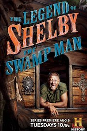 The Legend of Shelby the Swamp Man