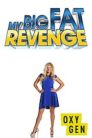 My Big Fat Revenge