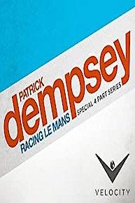 Patrick Dempsey: Racing Le Mans