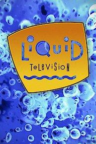 Liquid TV