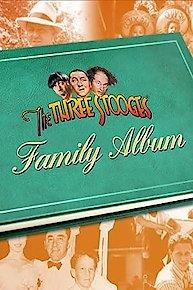 The Three Stooges Family Album