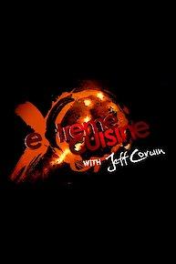 Extreme Cuisine with Jeff Corwin