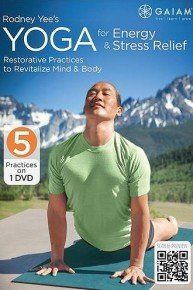 Rodney Yee: Yoga for Energy and Stress Relief