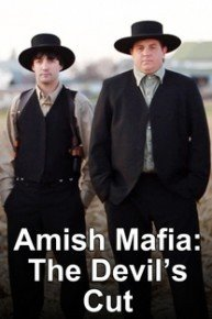 Amish Mafia: The Devil's Cut